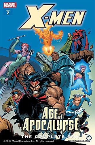 X-Men: Age of the Apocalypse Epic Book 2 (X-Men: Age Of Apocalypse Epic) (X Men Book)
