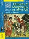 Pauvres et marginaux au Moyen Age par Leguay