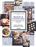Bagels, cheesecakes & recettes yiddish