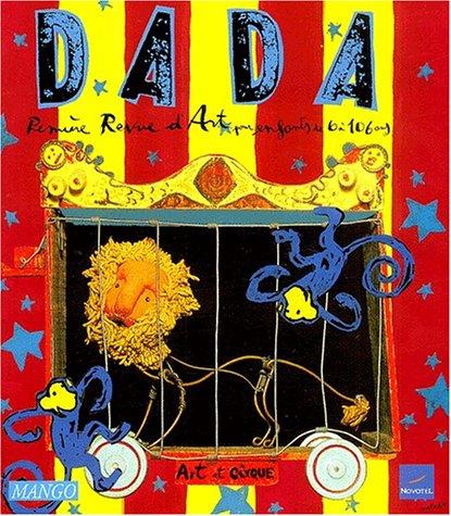 Dada : première revue d'art pour enfants de 6 à 106 ans