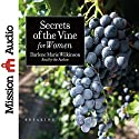 Secrets of the Vine for Women: Breaking Through to Abundance Audiobook by Darlene Marie Wilkinson Narrated by Darlene Marie Wilkinson
