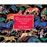 Questionable Creatures: A Bestiary