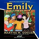 Emily: Dream Believe Achieveby Martha M. Symington