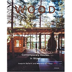 Wood: Contemporary Houses in Wood