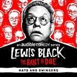Ep. 9: Hats and Swingers | Lewis Black