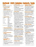 Microsoft Outlook 2003 Contacts, Tasks, Calendar Quick Reference Guide (Cheat Sheet of Instructions, Tips & Shortcuts - Laminated Card)