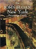 Six John Sloan New York Paintings (Dover Postcards) (048640594X) by Sloan, John