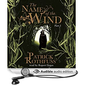 The Name of the Wind: The Kingkiller Chonicle: Book 1