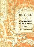echange, troc Champfleury - Histoire de l'imagerie populaire