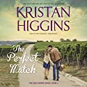 The Perfect Match: The Blue Heron Series, Book 2 (       UNABRIDGED) by Kristan Higgins Narrated by Amy Rubinate