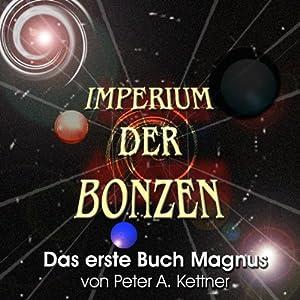 Das erste Buch Magnus (Imperium der Bonzen) Hörbuch