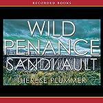 Wild Penance: A Wild Mystery | Sandi Ault