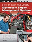 Tracy Martin How to Tune and Modify Motorcycle Engine Management Systems (Motorbooks Workshop)