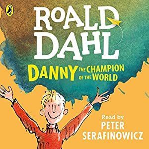 Danny the Champion of the World Audiobook
