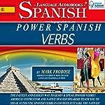 Power Spanish Verbs: English and Spanish Edition | Mark Frobose