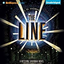 The Line: Witching Savannah, Book 1 (       UNABRIDGED) by J. D. Horn Narrated by Shannon McManus