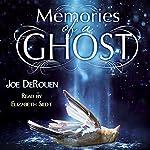 Memories of a Ghost | Joe DeRouen