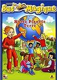echange, troc Le bus magique : Notre planète terre