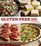 Gluten-Free 101: The Essential Beginners Guide to Easy Gluten-Free Cooking