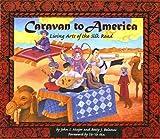 Caravan To America (Turtleback School & Library Binding Edition) (0613761804) by Betty J. Belanus