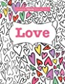 Completely Calming Colouring Book 2: LOVE: Volume 2 (Completely Calming Colouring Books)