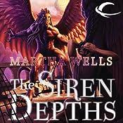The Siren Depths | [Martha Wells]