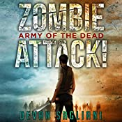 Army of the Dead: Zombie Attack!, Book 2 | Devan Sagliani