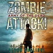Army of the Dead: Zombie Attack!, Book 2 | [Devan Sagliani]