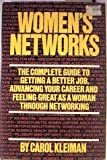 img - for Women's networks: The complete guide to getting a better job, advancing your career, and feeling great as a woman through networking book / textbook / text book