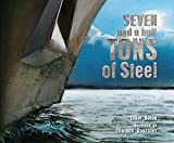 img - for Seven and a Half Tons of Steel book / textbook / text book