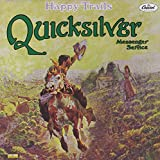 Happy Trails ~ Quicksilver Messenger...