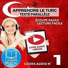 Apprendre le Turc - Écoute Facile - Lecture Facile - Texte Parallèle Cours Audio No. 1: Lire et Écouter des Livres en Turc | Livre audio Auteur(s) :  Polyglot Planet Narrateur(s) : Kenan Bahar, Ory Meuel