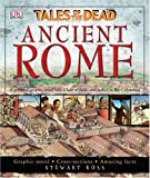 Ancient Rome: Tales of the Dead (1405309946) by Ross, Stewart