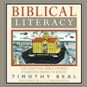 Biblical Literacy: The Essential Bible Stories Everyone Needs to Know | [Timothy Beal]