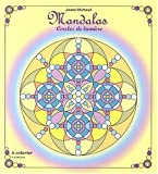 Mandalas Cercles de Lumiere