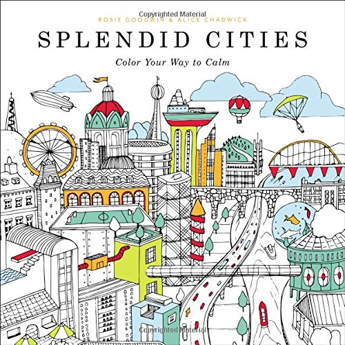 Splendid Cities: Color Your Way to Calm