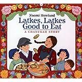 Latkes, Latkes, Good to Eat: A Chanukah Story