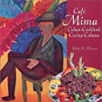 Cafe Mima Cuban Cookbook Cocina Cuban...
