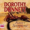Race of Scorpions Audiobook by Dorothy Dunnett Narrated by Christopher Kay