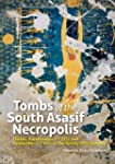 Tombs of the South Asasif Necropolis:...