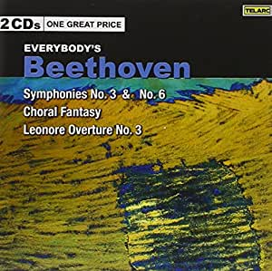 Everybody's Beethoven: Symphonies No. 3 & No. 6