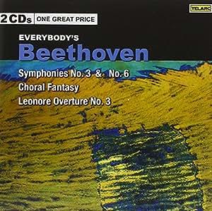 Everybody's Beethoven: Symphonies No. 3 & No. 6