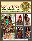 img - for Lion Brand's New Fall Collection: 15 Free Crochet Scarf Patterns, Afghan Patterns, and More book / textbook / text book