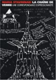 echange, troc Maria Stavrinaki, Iain Boyd Whyte - La chaîne de verre : Une correspondance expressionniste