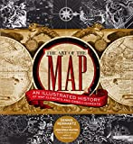 img - for The Art of the Map: An Illustrated History of Map Elements and Embellishments book / textbook / text book