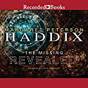 Revealed: The Missing, Book 7 Audiobook by Margaret Peterson Haddix Narrated by Chris Sorensen