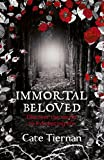 Immortal Beloved (Book One): Immortal Beloved: Book One