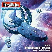 Die besseren Terraner (Perry Rhodan 2920) Hörbuch von Leo Lukas Gesprochen von: Renier Baaken