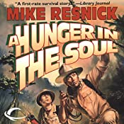 A Hunger in the Soul | [Mike Resnick]