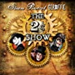 The 2� Show